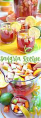 sangria recipe summer drink recipes the 36th avenue