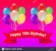 happy eighteenth birthday balloons meaning 18th celebration 3d