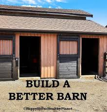 How To Build A Small Pole Barn Plans by Build A Better Barn My Must Haves For My Model Horse Barn Ecoequine