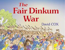 David Cox by The Fair Dinkum War David Cox 9781743310625 Allen U0026 Unwin