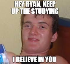 Ryan Memes - 10 guy meme imgflip