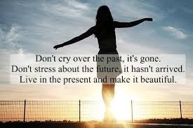 live in the present quotes and sayings today is the present
