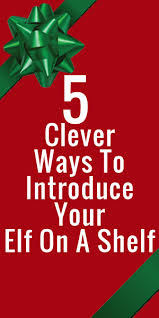 5 clever ways to introduce your on a shelf crafty 2 the