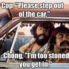 Lol Funny Meme - cheech and chong funny memes meme lol funny quotes stones movies