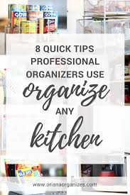 8 quick tips professional organizers use to organize any kitchen
