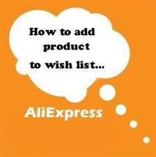 aliexpress vs wish how to add product to wish list on aliexpress