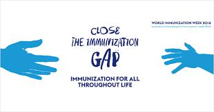 Int by Who World Immunization Week 2016 Close The Immunization Gap