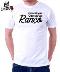 Favorito Camiseta Sentimento Ranço (Queenler) - Oba! Shop - Nós respiramos  &RK72