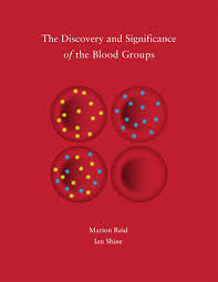 the discovery and significance of the blood groups marion reid