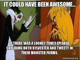 Looney Tunes Meme - sylvester and tweety monster form meme by zahir678 on deviantart