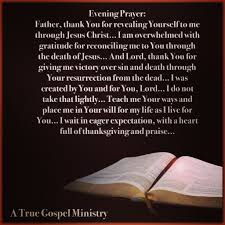 evening prayer thank you for revealing yourself to me