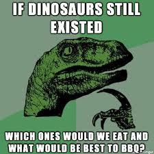 Bbq Meme - dinosaur bbq meme on imgur