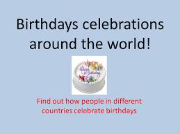 celebrating birthdays around the world by philippa beck teaching