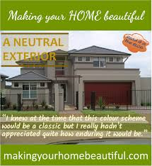 how to achieve a classic neutral exterior making your home beautiful