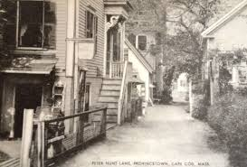 provincetown cape cod once had a peter hunt lane