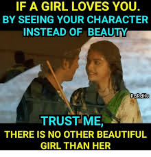 Beautiful Girl Meme - if a girl loves you by seeing your character instead of beauty