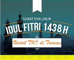 surat izin libur tki untuk merayakan hari raya idul fitri 1438 h