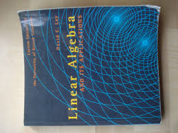 linear algebra and its applications custom edition for the