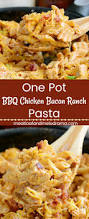 one pot bbq chicken bacon ranch pasta meatloaf and melodrama