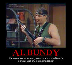 Al Bundy Memes - nsaney z posters ii al bundy daddy s shotgun