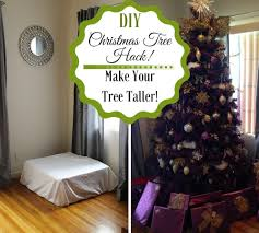 diy christmas tree hack make your tree taller savvy in the