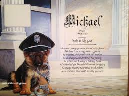 michael first name meaning art print name meaning print police