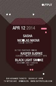 sasha at output brooklyn ny april 12th 2014 mass edmc