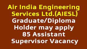 diploma holder air india engineering services ltd graduate diploma holder may