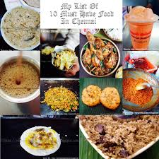 my tryst with food and travel 10 must eat food in chennai my