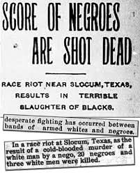 the origin of black friday and slavery july 29 1910 slocum massacre in texas zinn education project