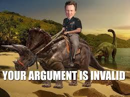 Meme Your Argument Is Invalid - christopher walken on a triceratops your argument is invalid