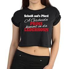 bayrische sprüche crop top volksfest bayrische sprüche t shirt frauen scheiß