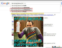 Stupid People Everywhere Meme - stupid people everywhere by michelfunny meme center