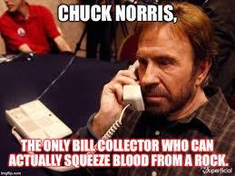 Bill Collector Meme - chuck norris phone meme imgflip