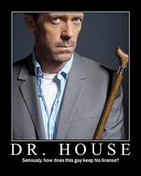 House Meme - funny dr house pictures 18 pics