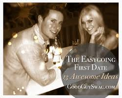 First Date Dinner Ideas The Easygoing First Date 13 Awesome Ideas