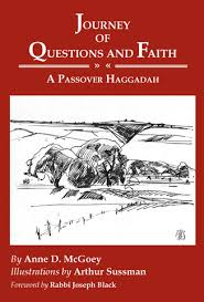 haggadah book mcgoey journey of questions and faith a passover haggadah