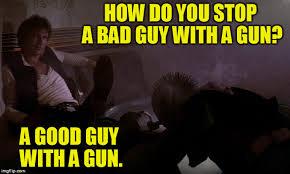 Han Shot First Meme - han shot first but it was self defense so he s still a good guy
