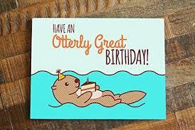 birthday card an otterly great birthday