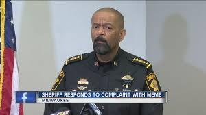 Milwaukee Meme - sheriff clarke taunts man with meme on facebook calls him