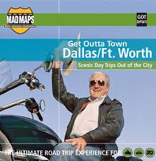 Maps Dallas by Mad Maps Gotdfw1 Get Outta Town Scenic Road Trips Map Dallas