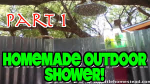 Outdoor Shower Enclosure Camping - homemade outdoor shower part 1 of 4 youtube