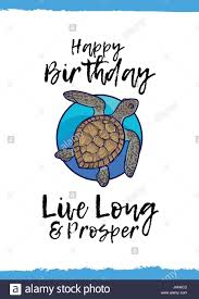 happy birthday live long and prosper greeting card with a cute