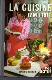 de recette de cuisine familiale la cuisine familiale par mariette montsouris laboratorio libro