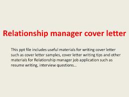 relationshipmanagercoverletter 140223235212 phpapp01 thumbnail 4 jpg cb u003d1393199563