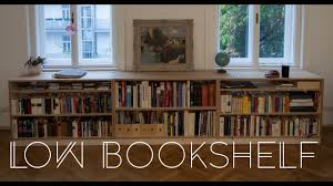 005 low bookshelf youtube