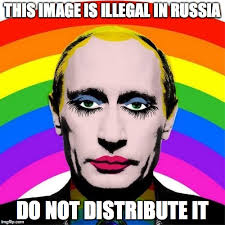 Drag Queen Meme - image tagged in vladimir putin drag queen russia streisand effect