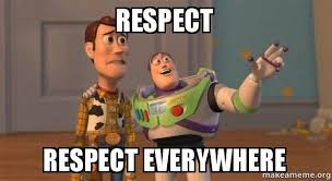 Respect Meme - respect respect everywhere buzz and woody toy story meme