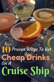 Discount Cocktail Drink 10 Proven Ways To Drink For Cheap On A Cruise Ship