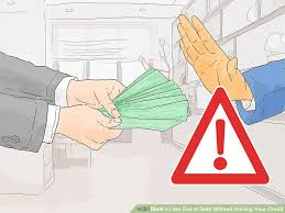 Debt Relief Options Explore Your Options Find Your 4 Ways To Get Out Of Debt Without Hurting Your Credit Wikihow